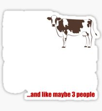 All This Girl Cares About Are Cows Shirt Sticker