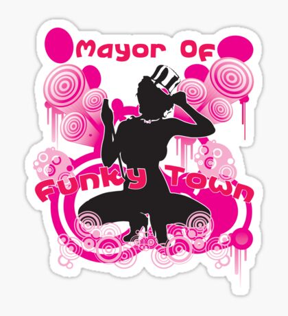 Mayor of Funky Town Sticker