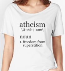 Atheism Definiton Women's Relaxed Fit T-Shirt