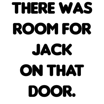 There Was Room for Jack by TheVeeboo