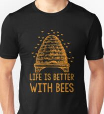 Life Is Better With Bees Shirt T-Shirt
