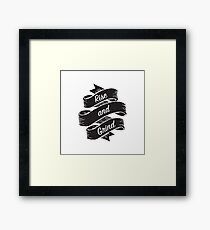 Rise and Grind Framed Print