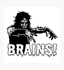 Zombie Wants Brains! Photographic Print