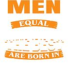 All men are created equal But only the best are born in August by jonasphan