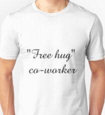 """""""Free hug"""" Mitarbeiter Slim Fit T-Shirt"""