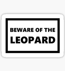 Beware of the Leopard Sticker