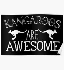 Kangaroos are awesome Poster
