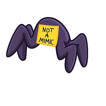 Not a Mimic by joshyautumn