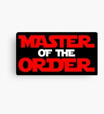 Master of the Order Canvas Print