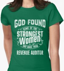 Revenue Auditor tshirt, god make strongest woman Revenue Auditor Womens Fitted T-Shirt