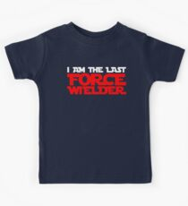 I am the last force wielder Kids Clothes