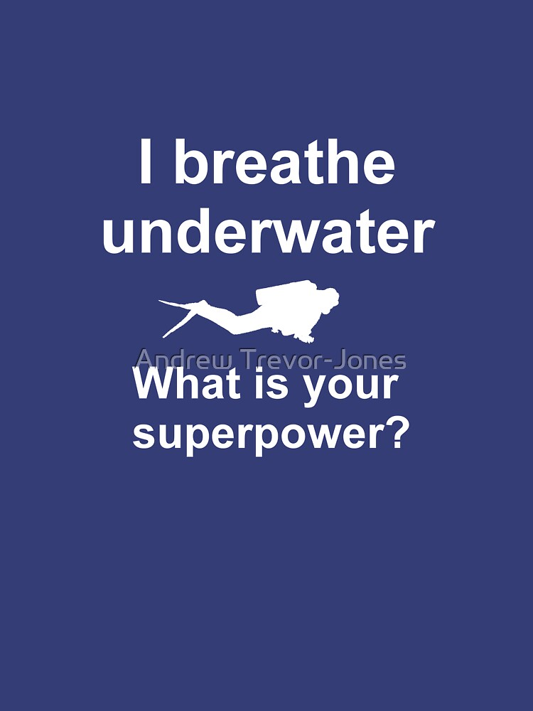 I breathe underwater by andrewtj