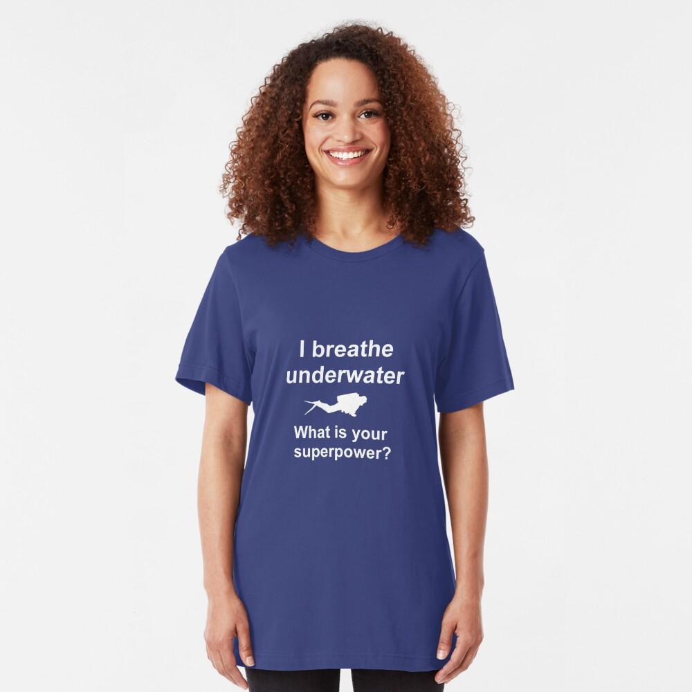 I breathe underwater Slim Fit T-Shirt