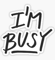 'I'm Busy' Lettering Sticker