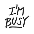 «Letra 'Estoy ocupado'» de bloemsgallery