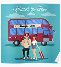 Bus Travel. Travel Banner. Tourism Industry. Active People. Girl with Baggage. Bus Tour. Man with Baggage. Happy Couple Poster