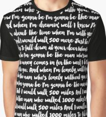 I'm Gonna Be 500 Miles Lyrics Graphic T-Shirt