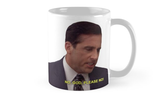 Office mugs Personalised No God Please No The Office Redbubble No God Please No The Office