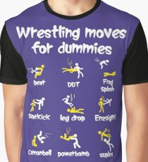 wrestling moves for dummies Graphic T-Shirt