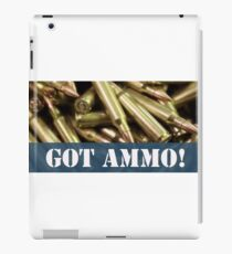 GOT AMMO!  iPad Case/Skin