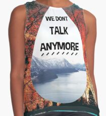 we don't talk anymore charlie puth design Contrast Tank
