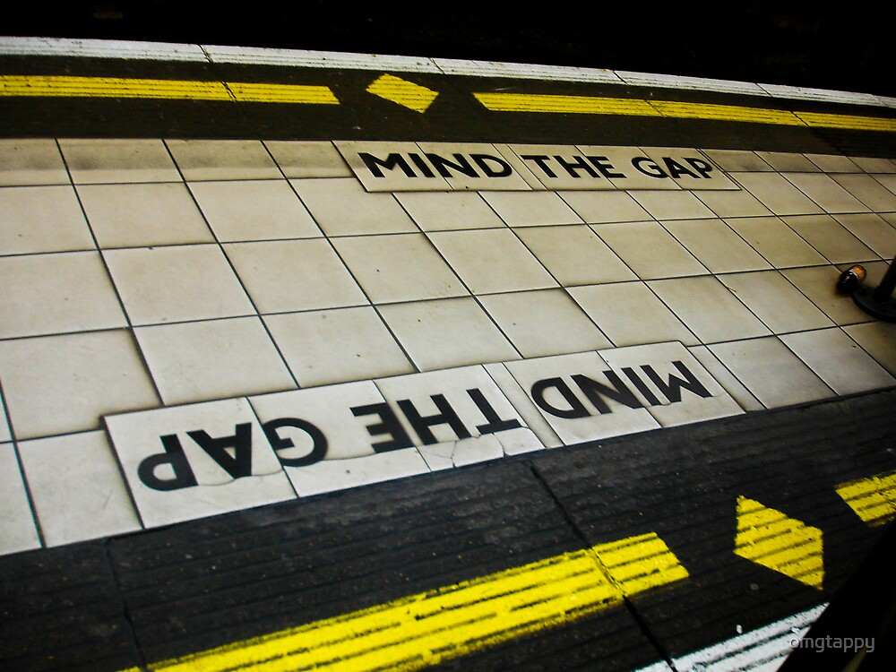 mind the gap by omgtappy