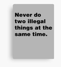 Two Illegal Things Canvas Print