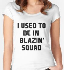 used to be in blazin  Women's Fitted Scoop T-Shirt