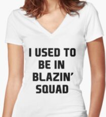 used to be in blazin  Women's Fitted V-Neck T-Shirt