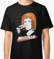 MULTIPASS! Classic T-Shirt