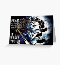 Fear Doesn't Shut You Down Greeting Card