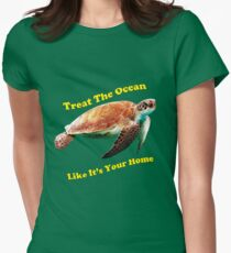 Treat The Ocean Like It's Your Home Womens Fitted T-Shirt