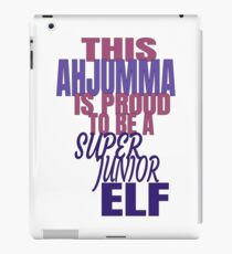 This Ahjumma is Proud to be a Super Junior ELF iPad Case/Skin