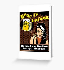 Beer Is Calling Shirt Greeting Card