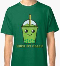 Suck My Balls - Funny Bubble Tea (Matcha Green Tea) Classic T-Shirt