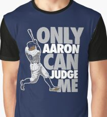 Only Aaron Can Judge Me 3 Graphic T-Shirt
