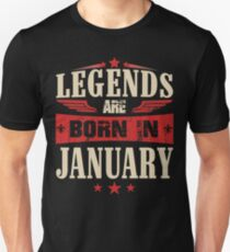 Legends Are Born in January Slim Fit T-Shirt