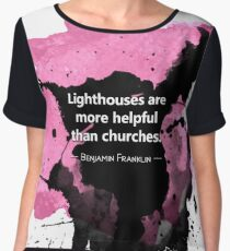 Lighthouses are more helpful than churches Chiffon Top