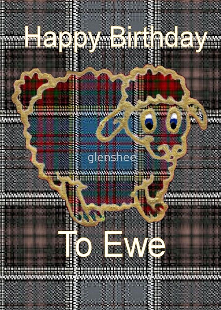 Happy Birthday To Ewe by glenshee