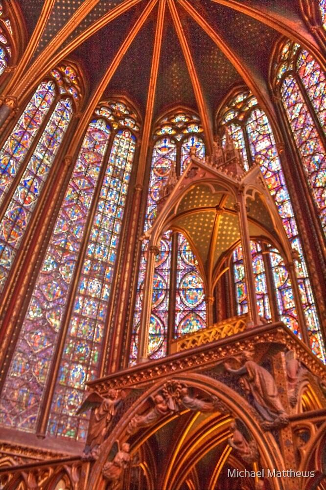 Awesome Saint Chapelle by Michael Matthews