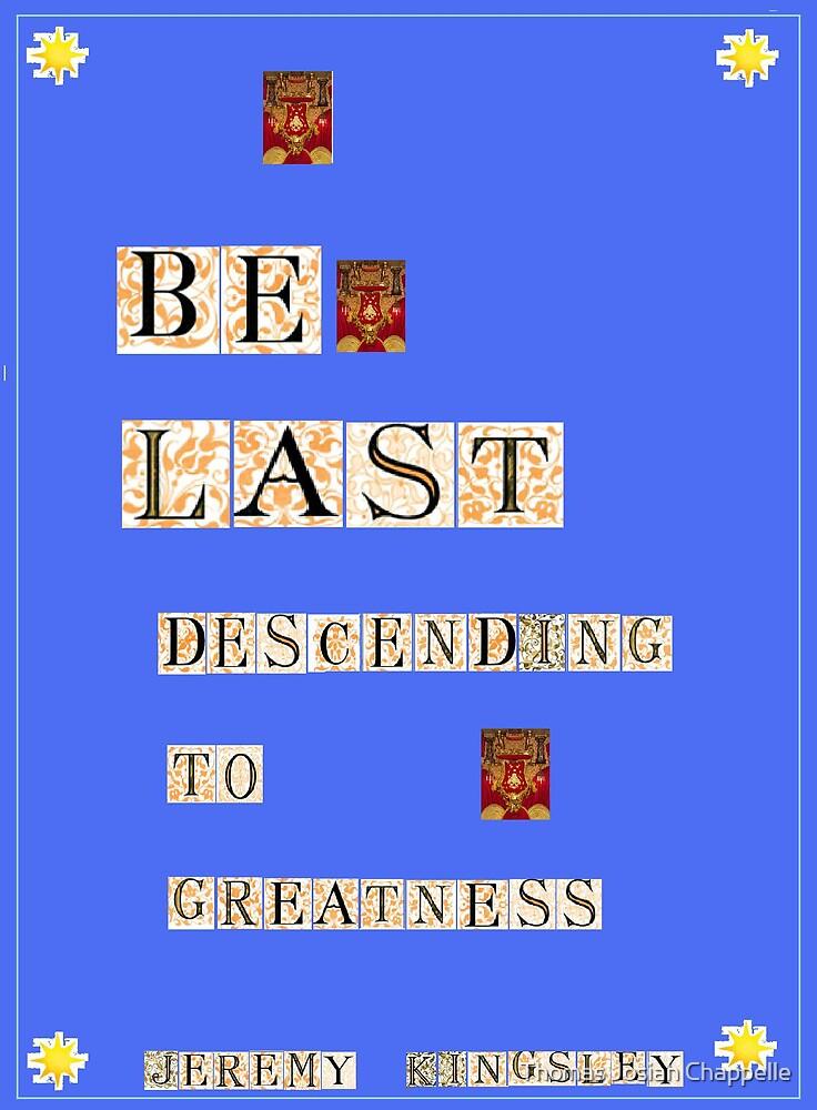 Be Last by Thomas Josiah Chappelle