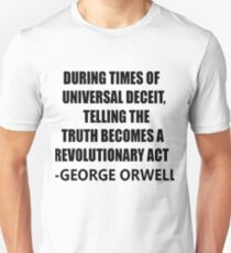 Sayings George Orwell Unisex T-Shirt