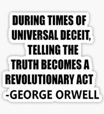 Sayings George Orwell Sticker