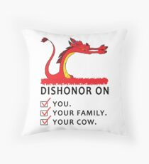 Dishonor on you you family your cow-Pillow Throw Pillow
