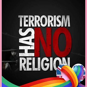 TERRORISM HAS NO RELIGION by TheBlankVerse
