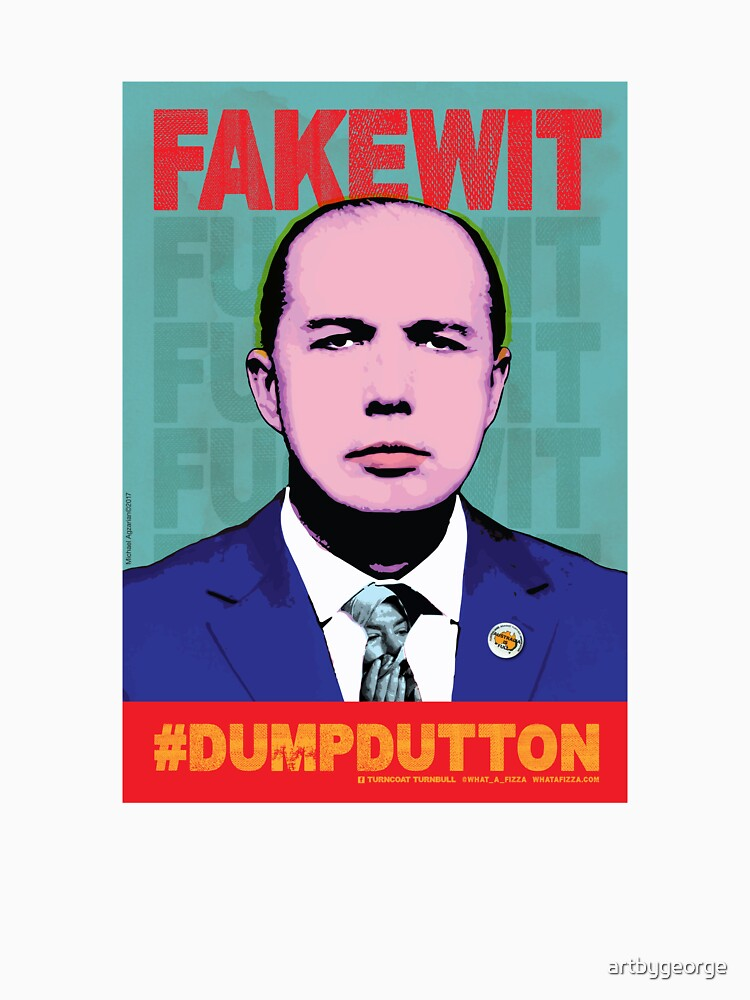 FAKEWIT - DUMP DUTTON by artbygeorge