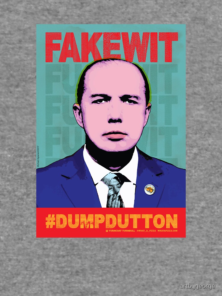 FAKEWIT - DUMP DUTTON by artbygeorge