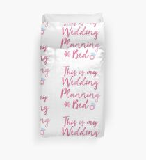 This is my wedding planning ... MUG SHIRT BOOK  Duvet Cover