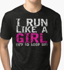 Run Like a Girl Tri-blend T-Shirt