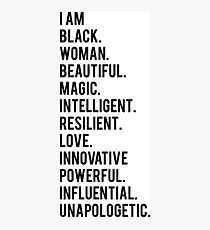 I Am Black Woman | African American | Black Lives Photographic Print